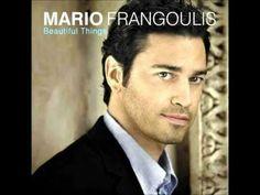 "۞ ۩ ♫ * Mario Frangoulis, "" I'm with you """