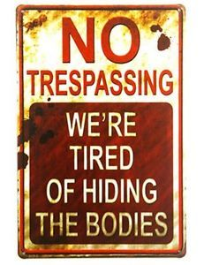 METAL VINTAGE NO TRESPASSING SIGN BAR GIFT BROTHER DAD CHRISTMAS GARAGE
