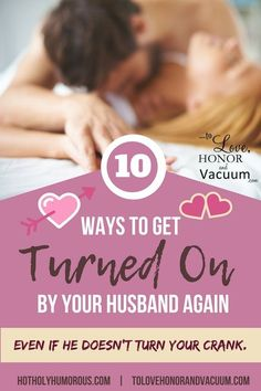 Top 10 Ways to Get Turned On By Your Husband Again is part of Love you husband - 10 tips for how you can get turned on by your husband again How do we increase our desire and get those heartthumping sensations back in our marriage Saving A Marriage, Save My Marriage, Marriage Tips, Happy Marriage, Love And Marriage, Strong Marriage, Broken Marriage, Spice Up Marriage, Marriage Games