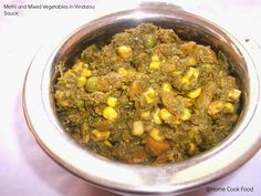 Methi and mixed vegetables in Vindaloo sauce