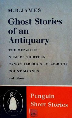 M.R. James   Ghost Stories of an Antiquary