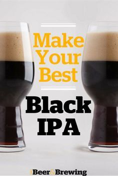 Make Your Best Black IPA