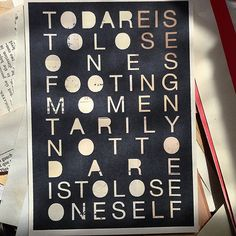 To dare is to lose ones footing momentarily not to dare is to lose oneself Indigo Prints, Glassine Envelopes, Cellophane Bags, Old Paper, Stationery, Greeting Cards, Collage, Typography, Quote