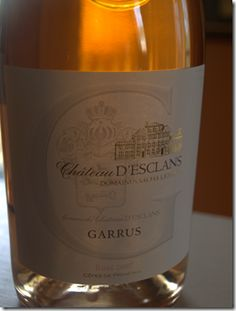 Chateau D'Eslcans Garrus Rose, absolutely beautiful