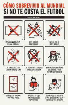 Cómo sobrevivir al Mundial si no te gusta el fútbol.