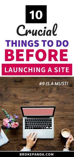 10 Crucial Things To Do Before Launching A Site - Broke Panda