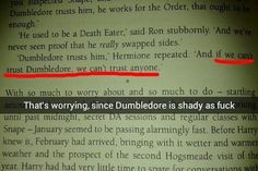 One of the many reasons he's not a great role model. | 13 Things You Only Realize When You Reread Harry Potter As An Adult
