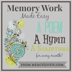 Introducing: Memory Work Made Easy What a wonderful way to teach our children as well as our selves