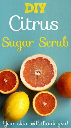 Homemade Summer Citrus Sugar Scrub | Sort of Homemade Craft Ideas, Diy Ideas, Craft Projects, Diy Skin Care, Sugar Scrubs, Body Scrubs, Natural Solutions, Nail File, Organic Recipes