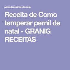 Receita de Como temperar pernil de natal - GRANIG RECEITAS