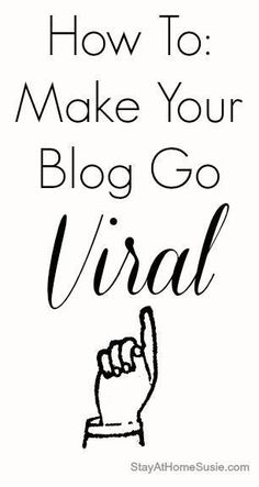 go viral - blogging tips. Some great ideas here. Being consistent and knowing your voice are big ones! - So Good is Find out more by going to the photo