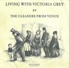 Living With Victoria Grey - The Cleaners From Venus