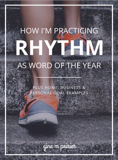 "How I'm practicing ""Rhythm"" in 2019 as my word of the year"