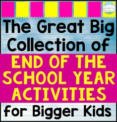 End of the Year Activities for Upper Elementary – Teaching with a Mountain View End of the Year Activities for Upper Elementary A HUGE collection of end of the year activities perfect for bigger kids! Consider the last few weeks of school PLANNED! School Plan, End Of School Year, Summer School, Middle School, School Ideas, High School, School Life, School Projects, End Of Year Activities