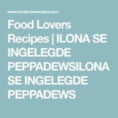 Food Lovers Recipes | ILONA SE INGELEGDE PEPPADEWSILONA SE INGELEGDE PEPPADEWS
