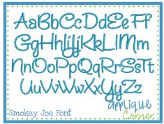 """#1124 Smokey Joe Embroidery Font These letters come in 1.5"""", 2"""", 2.5"""", 3"""", 3.5"""", 4"""", 4.5"""" sizes  Larger Image"""