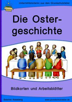 Unterrichtsmaterial für den Religionsunterricht zum Thema Ostern: Bilder, Arbeitsblätter und Lernspiele zur Ostergeschichte (differenziert) 54 Seiten, pdf-Format, Klassen 1-4