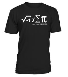 I Ate Some Pie Pi And It Was Delicious Funny Nerd Math Shirt  Actuary#tshirt#tee#gift#holiday#art#design#designer#tshirtformen#tshirtforwomen#besttshirt#funnytshirt#age#name#october#november#december#happy#grandparent#blackFriday#family#thanksgiving#birthday#image#photo#ideas#sweetshirt#bestfriend#nurse#winter#america#american#lovely#unisex#sexy#veteran#cooldesign#mug#mugs#awesome#holiday#season#cuteshirt