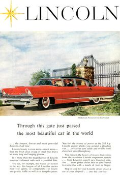 1956 Lincoln Premiere Four-Door Sedan - Through this gate just passed the most beautiful car in the world - Original Ad