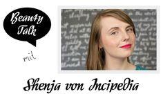 Beauty Talk: 3 Fragen an Shenja von Incipedia - I need sunshine