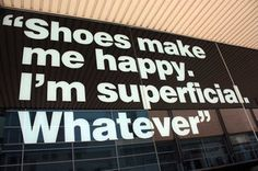 If the shoe fits...buy one in every colour!