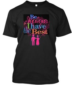 My Grandparents Are The Best T Shirt Black T-Shirt Front