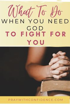 "We may have a love-hate relationship with the word ""fighting"", but when we know God is fighting for us in the spiritual realm, it can be mighty and powerful!"