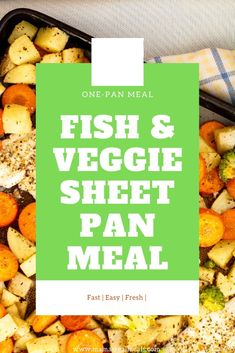 a super simple sheetpan dinner! With a quick prep of 10 minutes you can have dinner on the table in less than 30 minutes with this easy fish and veggie sheetpan dinner! #onepot #onepan #seafood #fish #sheepan #30minutedinner