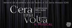 C'era una volta il musical il 18 dicembre al Teatro Di Jorio di Atessa (CH)