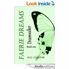 Amazon.com: Dreamwalker (Faerie Dreams) eBook: M.G. Chester: Kindle Store Chester, Faeries, Kindle, My Books, Dreams, Writing, Amazon, Store, Awesome