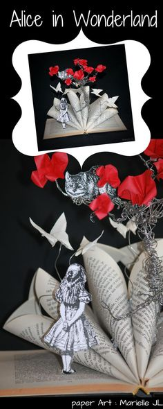 Alice in Wonderland - Altered book by Marielle JL - Paper art for book lover...