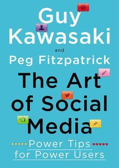 The Art of Social Media: Power Tips for Power Users by Guy Kawasaki and Peg Fitzpatrick. Lots of practical tips for promoting your business on social media. Must-have ebook on social media. Guy Kawasaki, Content Marketing, Internet Marketing, Online Marketing, Social Media Marketing, Digital Marketing, Marketing Books, Affiliate Marketing, Marketing Strategies
