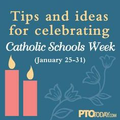 Ideas for celebrating Catholic Schools Week, (Jan. 25-31).  #csw15