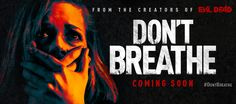 Check out trailer for upcoming horror Don't Breath expected in US August 26, 2016 https://www.youtube.com/watch?v=76yBTNDB6vU #horrormovies A trio of reckless thieves breaks into the house of a wealthy blind man, thinking they'll get away with the perfect heist. They're wrong. #horrormovies #besthorrormovies #besthorrorfilms #thebesthorrormovielist #thebesthorrormoviesdatabaseapp  #upcominghorrormovies #horrormoviesuggestions #horrormovierecommendations