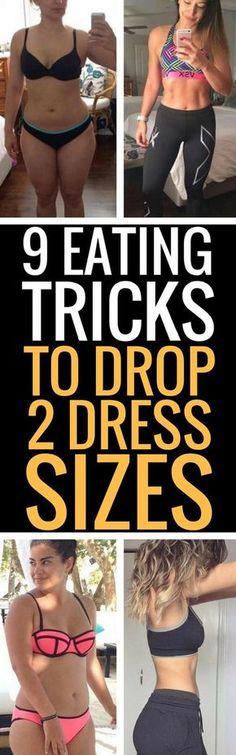 9 eating tricks to drop 2 dress sizes.