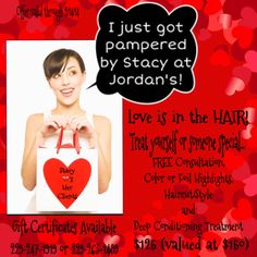 Valentine Package/Stylist, Stacy Marshall/Jordan's Salon and Day Spa, Inc.