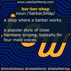 Barber Definition : barbershop 01/06/2016 GFX Definition of the Day bar?ber?shop noun ...