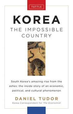 Korea: The Impossible Country...why is this not at my library?