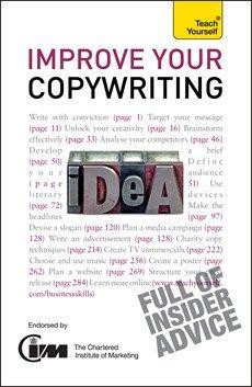 Jonathan Gabay - Improve Your Copywriting: Teach Yourself - Hodder & Stoughton