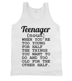 TEENAGER - glamfoxx.com - Skreened T-shirts, Organic Shirts, Hoodies, Kids Tees, Baby One-Pieces and Tote Bags Funny Shirt Sayings, Sarcastic Shirts, Funny Shirts, Funny Quotes, Tee Shirts, Girl Shirts, Shirt Quotes, Funny Sweatshirts, T Shirts With Sayings