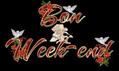 sms d'amour bon week-end Good Day, Good Night, Good Morning, Bon Weekend, Week-end Gif, Jasmin, Google, Blog, Nice Weekend