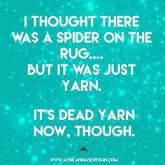 Crochet Patterns Funny funny craft memes—round two! Knitting Humor, Crochet Humor, Knitting Quotes, Funny Quotes, Funny Memes, Hilarious Jokes, Hilarious Sayings, Sassy Quotes, Jokes Quotes