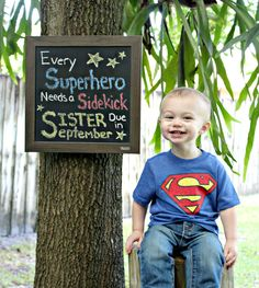 Pregnancy announcement & gender reveal in one! Superman/Superhero chalk sign and big brother. Can be for any gender combo with sibling... Change superhero to superstar for a girl ;)