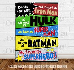 Items similar to DIGITAL Daddy You Are My Favorite Superhero Dad Birthday Gift for Dad You Are My Superhero Daddy Birthday Gift from kids Gifts for him on Etsy Diy Father's Day Gifts, Father's Day Diy, Kids Gifts, You Are My Superhero, Superhero Signs, Dad Superhero, Superhero Canvas, Superhero Party, Daddy Birthday Gifts
