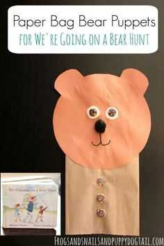 Paper Bag Bear Puppets for We're Going on a Bear Hunt. Fun book book activity idea for kids. Preschool Books, Toddler Preschool, Toddler Crafts, Preschool Crafts, Toddler Activities, Crafts For Kids, Bear Crafts, Animal Crafts, Classroom Crafts