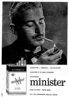 """A Souza Cruz escolheu uma imagem de filme noir para anunciar o Minister. O estilo do homem do anúncio lembra Humprey Bogart: """"Elegante, sóbrio, cavalheiro. Minister é o seu cigarro. Com filtro – king size"""". 2 de agosto de 1960. http://blogs.estadao.com.br/reclames-do-estadao/2010/08/01/elegante-sobrio-cavalheiro/"""