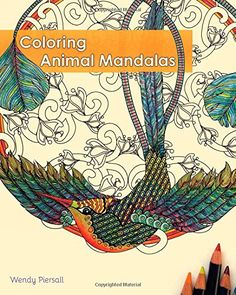 Coloring Animal Mandalas - Wendy Piersall. Shopswell   Shopping smarter together.™