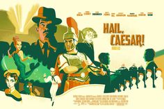 HAIL, CAESAR! Gets Another Cool Poster From Hero Complex Gallery — GeekTyrant
