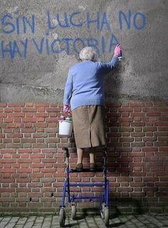 Sin lucha no hay victoria.....la imagen lo dice todo........