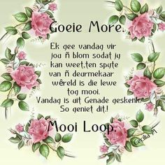 Good Morning Rainy Day, Good Morning Wishes, Day Wishes, Good Morning Quotes, Afrikaanse Quotes, Quotes For Whatsapp, Goeie More, Special Quotes, Prayer Quotes